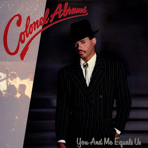 COLONEL ABRAMS - You And Me Equals Us - LP