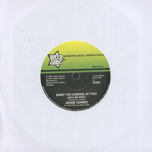 JESSE GOMEZ - Baby I'm Coming At You - 7inch x 1