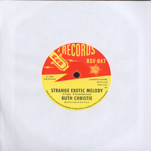 RUTH CHRISTIE - Strange Exotic Melody - 7inch x 1