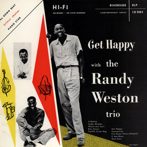 RANDY WESTON TRIO - Get Happy With The Randy Weston Trio - LP
