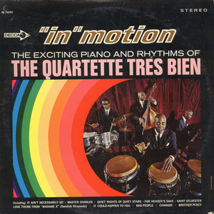 QUARTETTE TRES BIEN - In Motion The Exciting Piano And Rhythms - LP