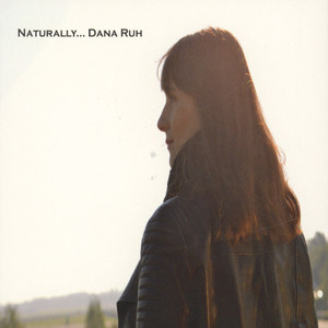 DANA RUH - Naturally… - CD