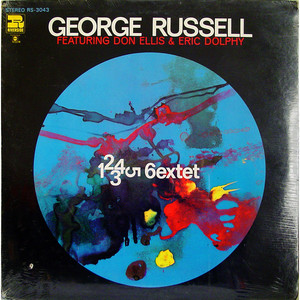 GEORGE RUSSELL SEXTET, THE FEATURING DON ELLIS & E - 1 2 3 4 5 6extet - LP