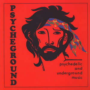 PSYCHEGROUND - Psychedelic And Underground Music - LP