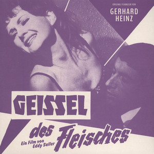 GERHARD HEINZ - OST Geissel Des Fleisches (Torment Of The Flesh) - LP