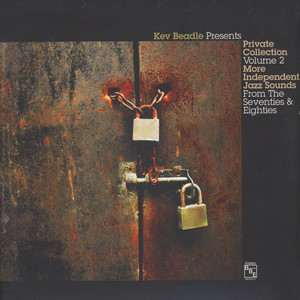 KEV BEADLE PRESENTS - Private Collection Volume 2: Independant Jazz Sounds From The Seventies & Eighties - LP x 2