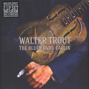 WALTER TROUT - Blues Came Callin - LP