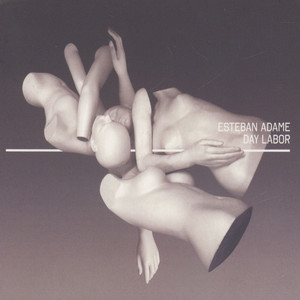 ESTEBAN ADAME - Day Labor - CD
