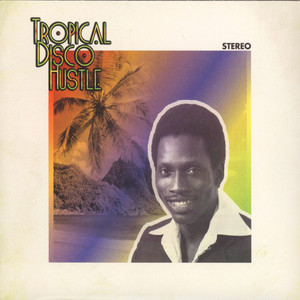V.A. - Tropical Disco Hustle - CD