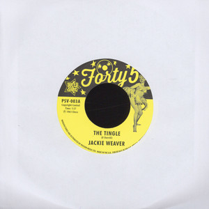 JACKIE WEAVER - The Tingle - 7inch x 1