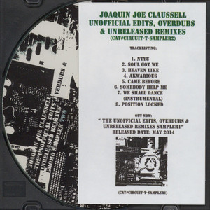 JOAQUIN JOE CLAUSSELL - The Unofficial Edits, Overdubs & Unreleased Remixes Sampler Two - CD