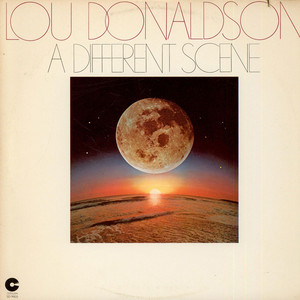 LOU DONALDSON - A Different Scene - 33T