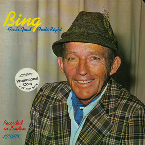 BING CROSBY - Feels Good, Feels Right - LP