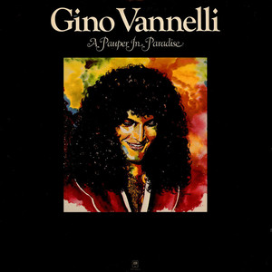 GINO VANNELLI - A Pauper In Paradise - LP
