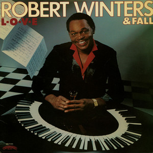 ROBERT WINTERS AND FALL - L-O-V-E - LP