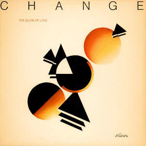 CHANGE - The Glow Of Love - LP