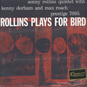 SONNY ROLLINS - Rollins Plays For Bird 200g Vinyl Edition - LP
