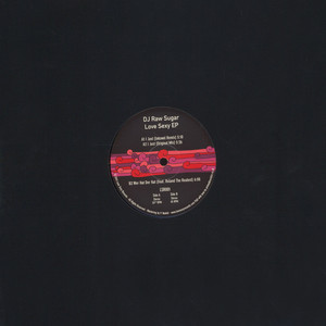 DJ RAW SUGAR - Love Sexy EP - 12 inch x 1