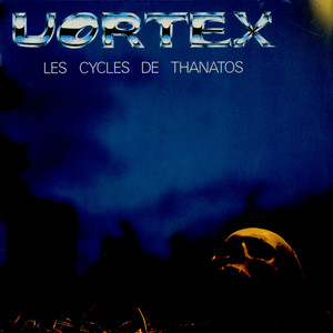 VORTEX - Les Cycles De Thanatos - LP