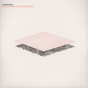 CASSEGRAIN - Blood Distributed As Pure Colour - 12 inch x 1