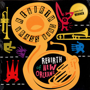 REBIRTH BRASS BAND - Rebirth Of New Orleans - LP