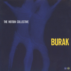 MOTION COLLECTIVE, THE - Burak - 12 inch x 1