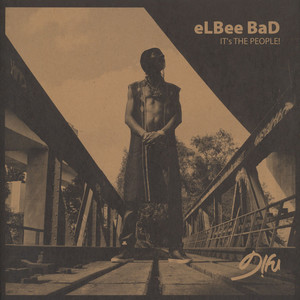 ELBEE BAD - It's The People - 12 inch x 1