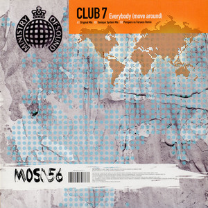 CLUB 7 - Everybody (Move Around) - 12 inch x 1