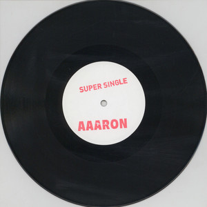 AAARON - SuperSingle - 10 inch