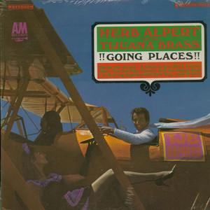 HERB ALPERT & THE TIJUANA BRASS - !!Going Places!! - LP