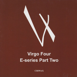 VIRGO FOUR - E-series Part Two - 12 inch x 1