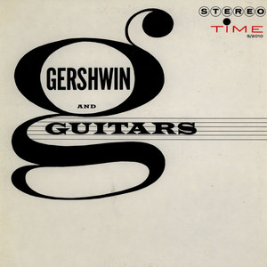 AL CAIOLA AND ORCHESTRA - Gershwin And Guitars - LP