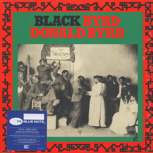DONALD BYRD - Black Byrd Back To Black Edition - LP