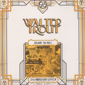 WALTER TROUT - Breakin' The Rules 25th Anniversary - LP x 2