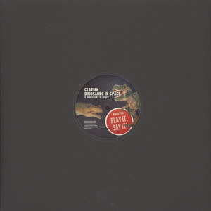CLARIAN - Dinosaurs In Space - 12 inch x 1