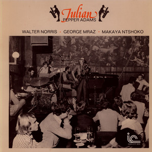 PEPPER ADAMS - Julian - LP