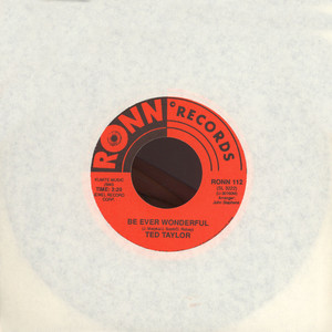 TED TAYLOR - Be Ever Wonderful - 7inch x 1