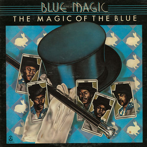 BLUE MAGIC - The Magic Of The Blue - LP