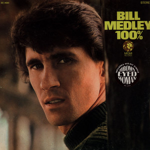 BILL MEDLEY - 100% - LP