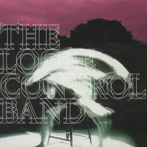 LOOSE CONTROL BAND, THE - Lose Control - 12 inch x 1