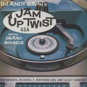 V.A. - DJ Andy Smith's Jam Up Twist U.S.A. - CD