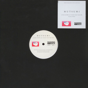 MUTSUMI - Look Down At Your Feet Below - 12 inch x 1