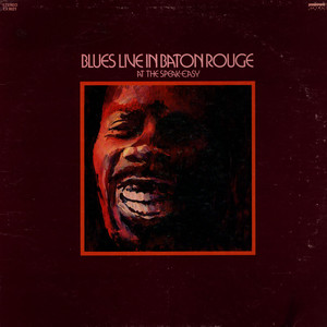 V.A. - Blues Live In Baton Rouge At The Speak-Easy - LP
