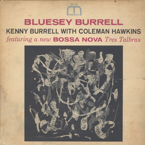 KENNY BURRELL WITH COLEMAN HAWKINS - Bluesey Burrell - LP