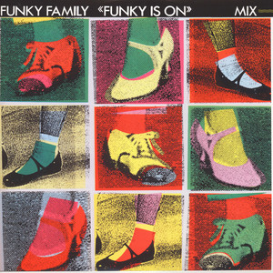 FUNKY FAMILY - Funky Is On - 12 inch x 1