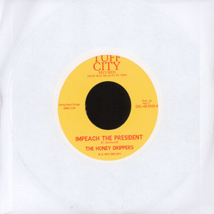 ROY C & THE HONEYDRIPPERS - Impeach the President / Roy C's Theme - 45T x 1