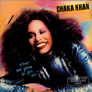 CHAKA KHAN - What Cha' Gonna Do For Me - LP