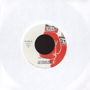 LEE FIELDS & THE EXPRESSIONS - Just Can't Win / Still Gets Me Down - 7inch x 1