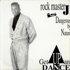 ROCK MASTER J - Get Up And Dance - 12 inch x 1