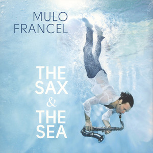 MULO FRANCEL - The Sax & The Sea - LP